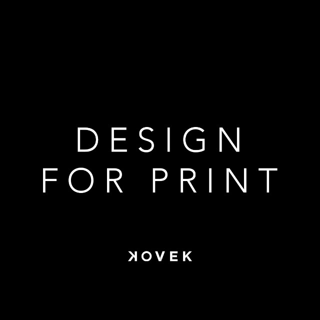 Design for Print by Kovek